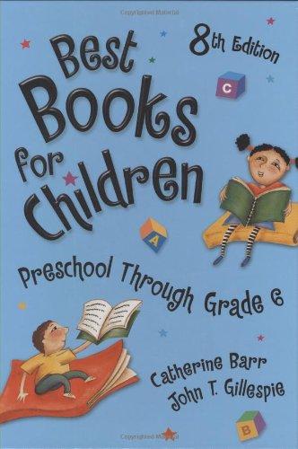 Best Books for Children: Preschool Through Grade: Catherine Barr, John