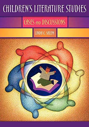 9781591580898: Children's Literature Studies: Cases and Discussions