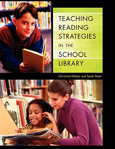 9781591581208: Teaching Reading Strategies in the School Library