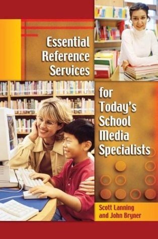 9781591581376: Essential Reference Services for Today's School Media Specialists