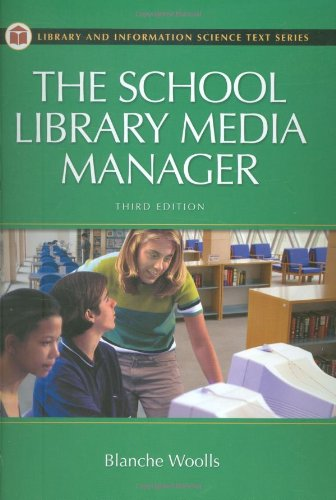 9781591581444: The School Library Media Manager, 3rd Edition (Library and Information Science Text Series)