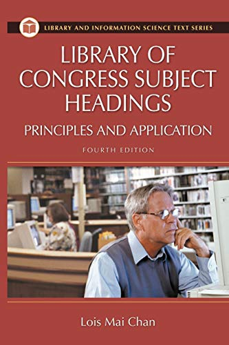 9781591581567: Library of Congress Subject Headings (Library and Information Science Text Series)