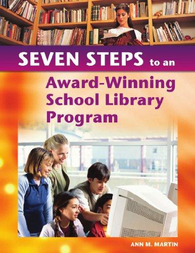 9781591581734: Seven Steps to an Award-Winning School Library Program