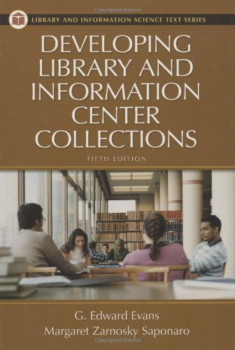 9781591582182: Developing Library and Information Center Collections, 5th Edition (Library Science Text Series)