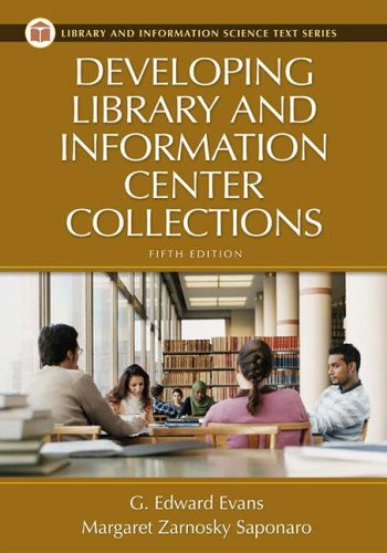 9781591582199: Developing Library and Information Center Collections, 5th Edition (Library And Information Science Text Series)