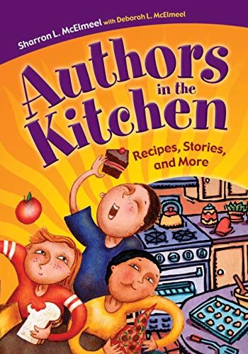9781591582380: Authors in the Kitchen: Recipes, Stories, and More