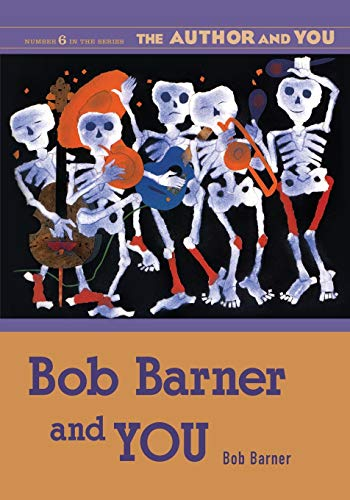 Bob Barner and YOU (The Author and YOU): Barner, Bob