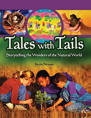 9781591582694: Tales with Tails: Storytelling the Wonders of the Natural World