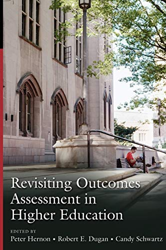 9781591582762: Revisiting Outcomes Assessment in Higher Education
