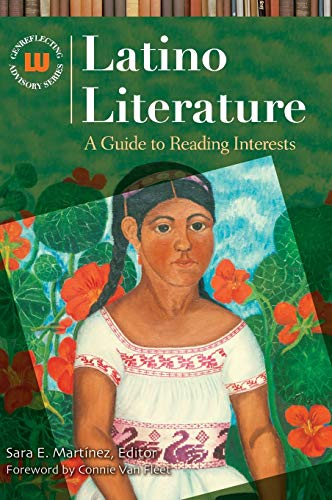 9781591582922: Latino Literature: A Guide to Reading Interests (Genreflecting Advisory Series)