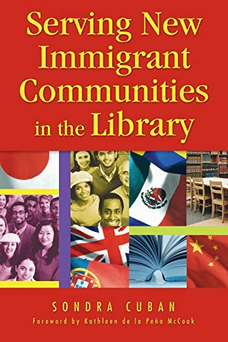 Serving New Immigrant Communities in the Library: Sondra Cuban