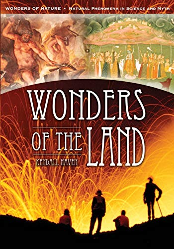 9781591583189: Wonders of the Land (Wonders of Nature: Natural Phenomena in Science and Myth)