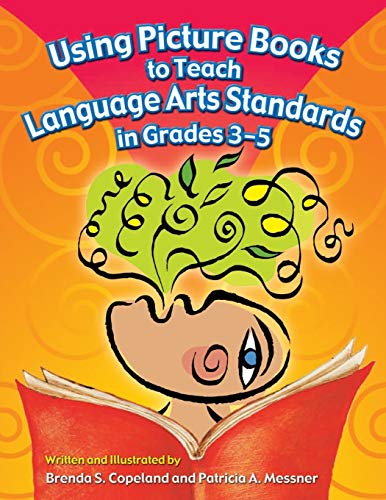9781591583196: Using Picture Books to Teach Language Arts Standards in Grades 3-5