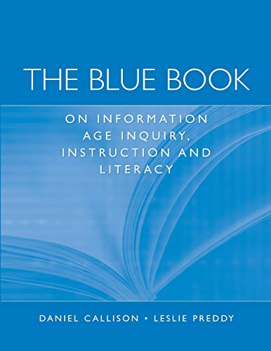 9781591583257: The Blue Book on Information Age Inquiry, Instruction and Literacy