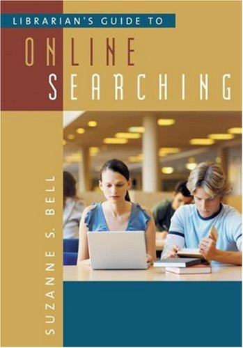 9781591583264: Librarian's Guide to Online Searching