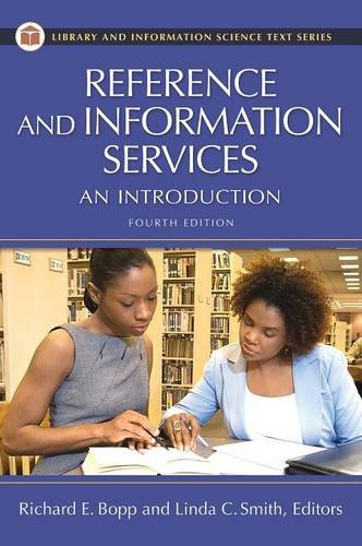 Reference and Information Services: An Introduction (Library: Richard E Bopp,