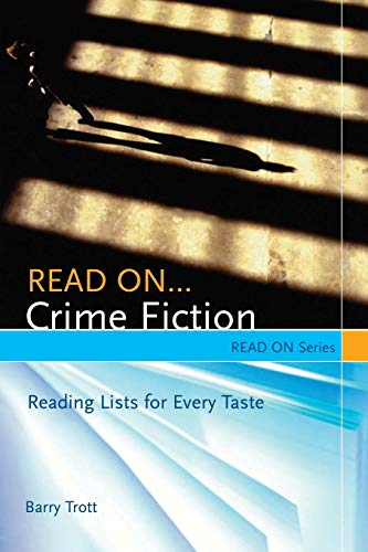 9781591583738: Read On...Crime Fiction: Reading Lists for Every Taste (Read On Series)