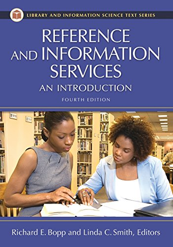 9781591583745: Reference and Information Services: An Introduction, 4th Edition (Library and Information Science Text Series)