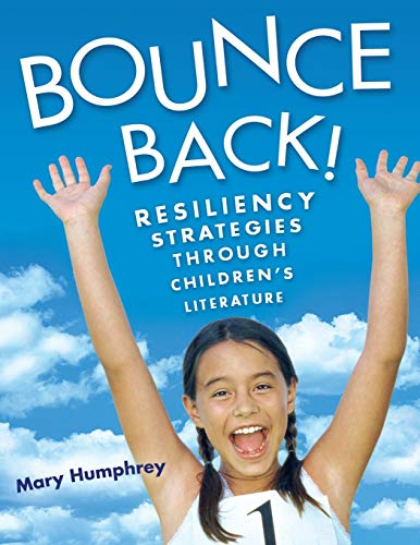 9781591584001: Bounce Back!: Resiliency Strategies Through Children's Literature