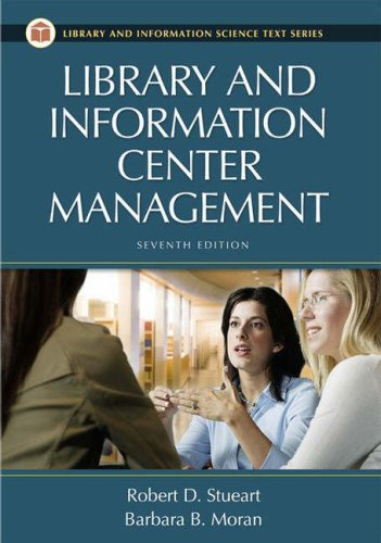 9781591584087: Library and Information Center Management, 7th Edition (Library Science Text Series)
