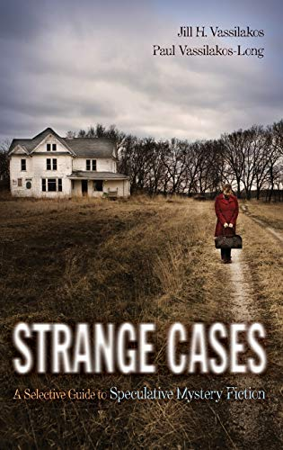 9781591584216: Strange Cases: A Selective Guide to Speculative Mystery Fiction