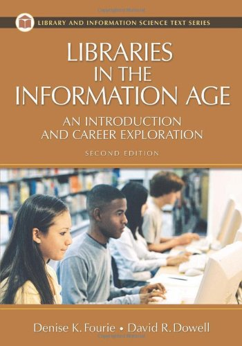 9781591584346: Libraries in the Information Age: An Introduction and Career Exploration, 2nd Edition (Library and Information Science Text)