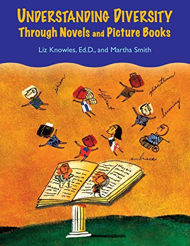 9781591584407: Understanding Diversity Through Novels and Picture Books