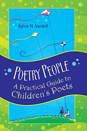 9781591584438: Poetry People: A Practical Guide to Children's Poets