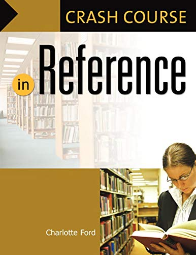 9781591584636: Crash Course in Reference