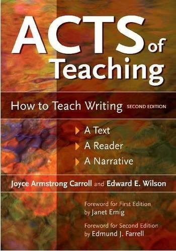 9781591585176: Acts of Teaching: How to Teach Writing