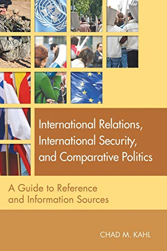 9781591585190: International Relations, International Security, and Comparative Politics: A Guide to Reference and Information Sources (Reference Sources in the Social Sciences)