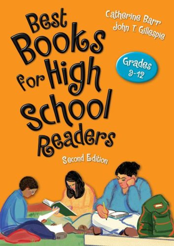 Best Books for High School Readers, Grades: Barr, Catherine, Gillespie,