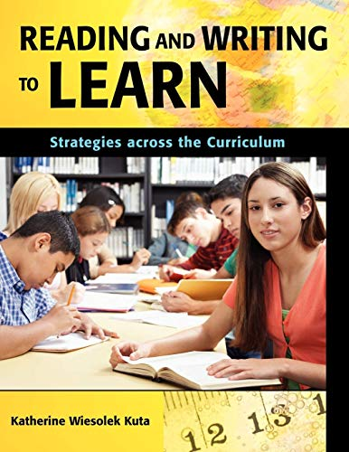 9781591585855: Reading and Writing to Learn: Strategies across the Curriculum