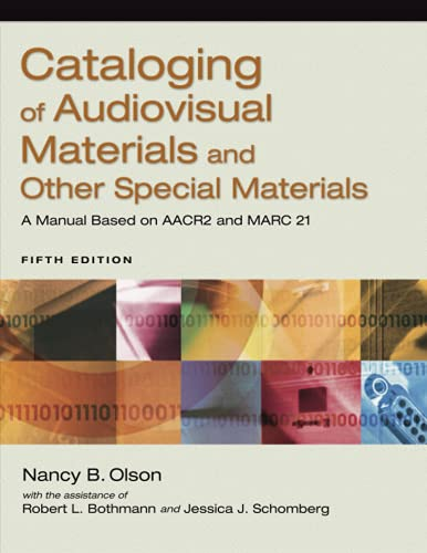 9781591586357: Cataloging of Audiovisual Materials and Other Special Materials: A Manual Based on AACR2 and MARC 21, 5th Edition
