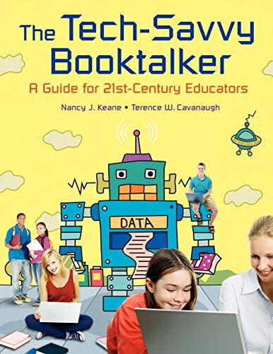 9781591586371: The Tech-Savvy Booktalker: A Guide for 21st-Century Educators