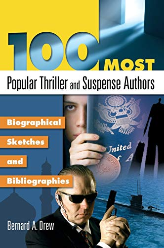 9781591586999: 100 Most Popular Thriller and Suspense Authors: Biographical Sketches and Bibliographies (Popular Authors (Hardcover))