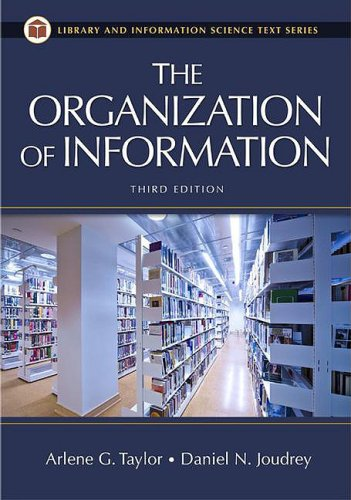 9781591587002: The Organization of Information: Third Edition (Library & Information Science Text)