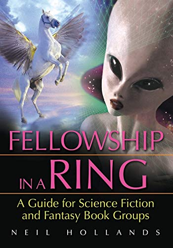9781591587033: Fellowship in a Ring: A Guide for Science Fiction and Fantasy Book Groups