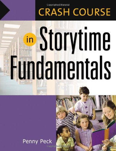 9781591587156: Crash Course in Storytime Fundamentals