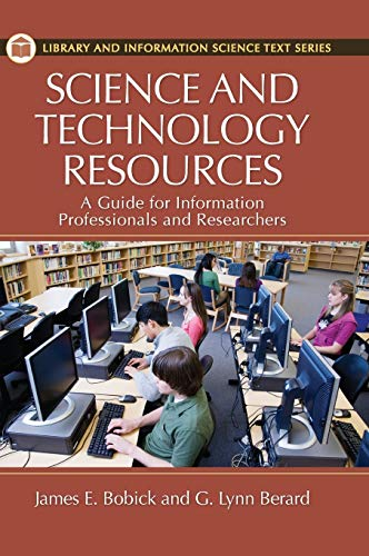 Science and Technology Resources: A Guide for Information Professionals and Researchers (Library ...