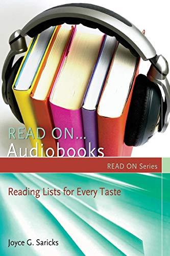Read On.Audiobooks: Reading Lists for Every Taste: Saricks, Joyce G.