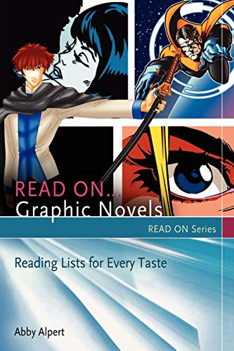 9781591588252: Read On...Graphic Novels: Reading Lists for Every Taste (Read On Series)