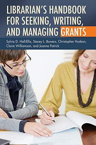 9781591588702: Librarian's Handbook for Seeking, Writing, and Managing Grants