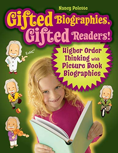 9781591588795: Gifted Biographies, Gifted Readers!: Higher Order Thinking with Picture Book Biographies