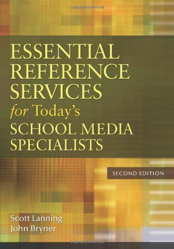 9781591588832: Essential Reference Services for Today's School Media Specialists, 2nd Edition