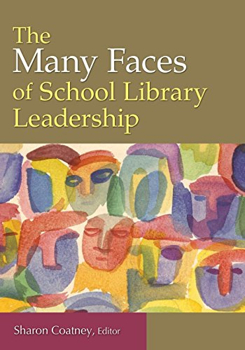 9781591588931: The Many Faces of School Library Leadership