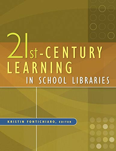 9781591588955: 21st-Century Learning in School Libraries