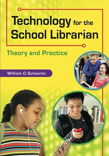 9781591589006: Technology for the School Librarian: Theory and Practice