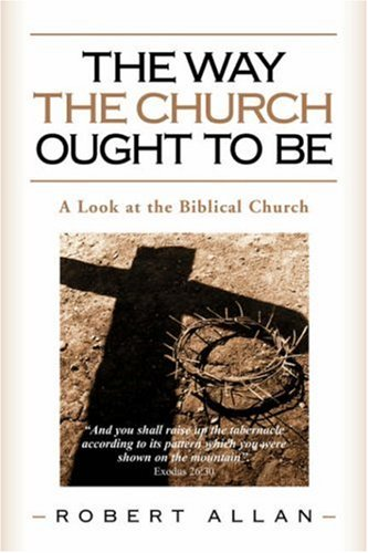 9781591600695: The Way The Church Ought To Be