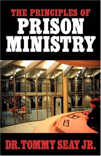 9781591601180: The Principles of Prison Ministry